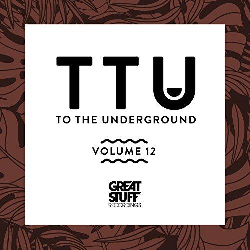 To the Underground, Vol. 12