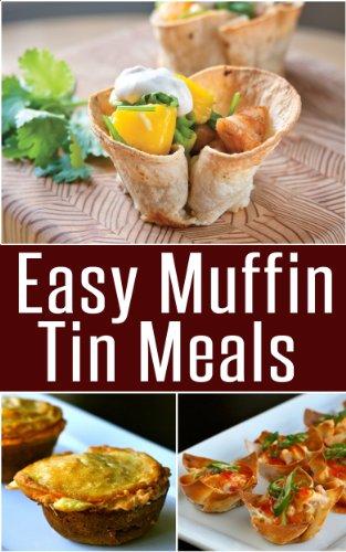 Easy Muffin Tin Meals by Social Mason LLC