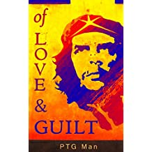 Of Love and Guilt