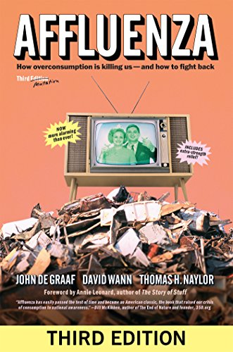 Affluenza: How Overconsumption Is Killing Us_and How to Fight Back