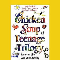 Chicken Soup Teenage Trilogy