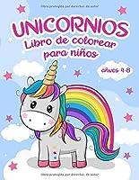 Libro Para Colorear De Unicornios: Para Niños De