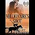 MILLIONAIRE'S SHOT: Second Chance Romance