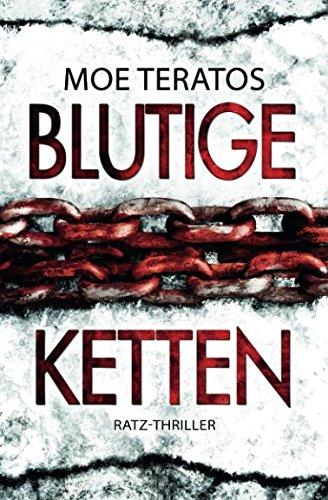 Blutige Ketten (Ratz-Thriller) (German Edition)
