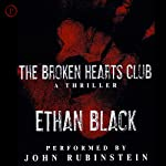 The Broken Hearts Club: A Thriller: Conrad Voort Series, Book 1 | Ethan Black