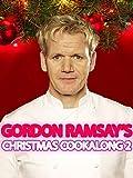 Gordon Ramsay's Christmas Cookalong 2