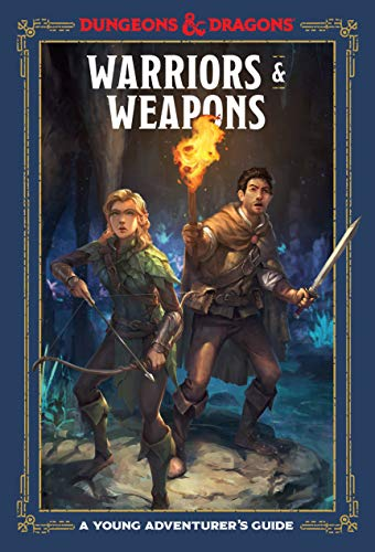 Warriors & Weapons (Dungeons & Dragons): A Young Adventurer's Guide (Dungeons & Dragons Young Adventurer's Guides) (Endless Quest Kindle)
