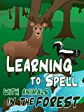 Learning to Spell with Animals in the Forest