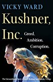 The first explosive book about Javanka and their infamous rise to power      In the history of First Families of the United States, there is nothing quite like the marriage of Jared Kushner and Ivanka Trump―two adults who have spent the past ...