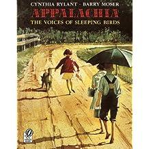 Appalachia: The Voices Of Sleeping Birds (Turtleback School & Library Binding Edition)