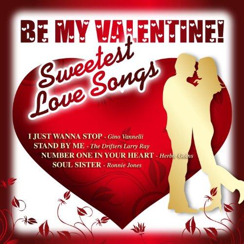 Be My Valentine - 30 Sweetest ...