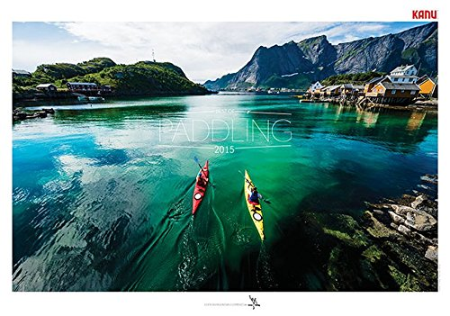 BEST OF PADDLING 2015: Faszination Wanderpaddeln