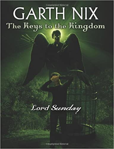 Keys to the Kingdom Book 7 The Lord Sunday