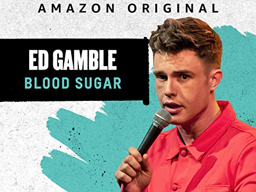 Ed Gamble: Blood Sugar - Trailer (Best Vitamin Supplements For Over 50)