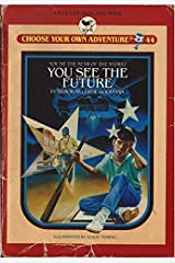 You See the Future (Choose Your Own Adventure No 44) Paperback