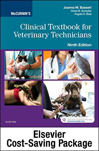 323442757 - McCurnin's Clinical Textbook for Veterinary Technicians - Textbook and Workbook Package, 9e