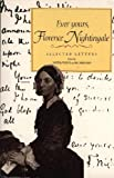 Ever Yours, Florence Nightingale, Vicinus and Nergaard, 086068671X