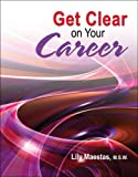 img - for GET CLEAR ON YOUR CAREER book / textbook / text book