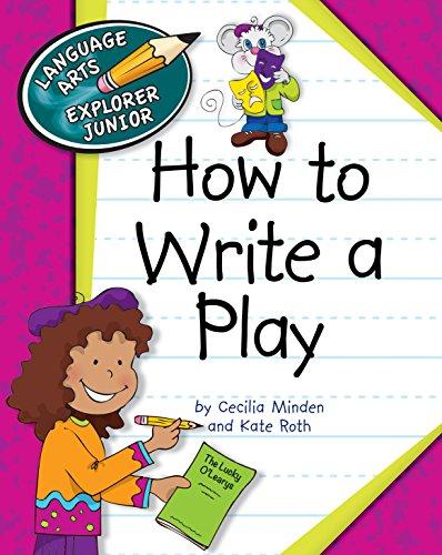 How to Write a Play (Explorer Junior Library: How to - Photos Junior Models