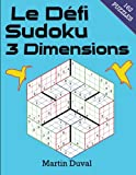 Le defi Sudoku 3 Dimensions (French Edition)