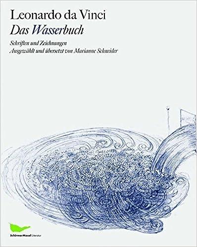 Leonardo Da Vinci: Das Wasserbuch