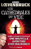 """Afficher """"Les cathédrales du vide"""""""