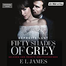 Fifty Shades of Grey 3: Befreite Lust Audiobook by E. L. James Narrated by Merete Brettschneider