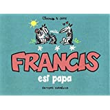 Francis est papa
