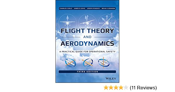 Flight Theory and Aerodynamics: A Practical Guide for