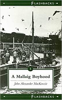 A Mallaig Boyhood (Flashbacks series)