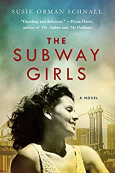 The Subway Girls: A Novel by [Schnall, Susie Orman]