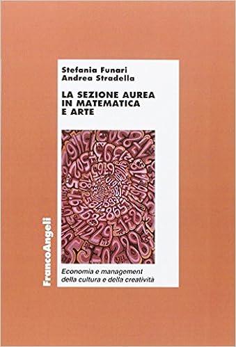 Amazon.it: La sezione aurea in matematica e arte - Stefania Funari ...