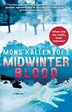 Midwinter Blood, Mons Kallentoft, 1451642520