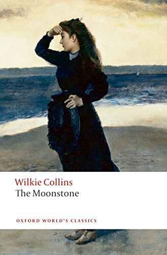 The Moonstone (Oxford World's Classics)