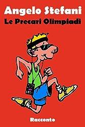 Le PrecariOlimpiadi (Red Cover) (Italian Edition)