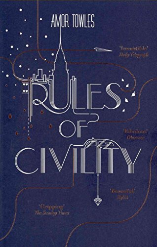Book cover from [Rules of Civility] (By: Amor Towles) [published: February, 2012]by Amor Towles