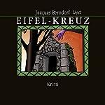 Eifel-Kreuz | Jacques Berndorf