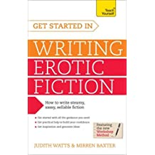 Get Started In Writing Erotic Fiction