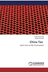 China Tax: Quick Facts on PRC Fiscal System Paperback