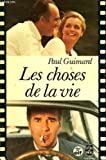 Front cover for the book Les Choses de la vie by Paul Guimard