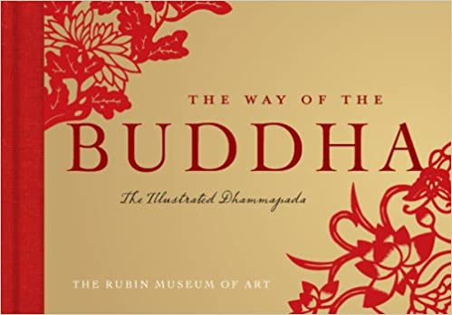 The Way of the Buddha: The Illustrated Dhammapada (Gift Book)