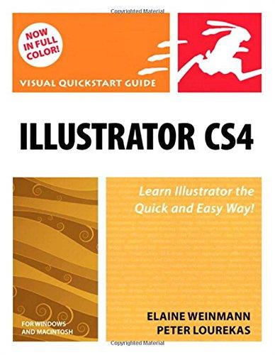 Illustrator CS4 for Windows and Macintosh: Visual QuickStart Guide (Software Cs4)
