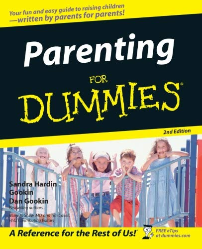 Parenting For Dummies, 2nd Edition