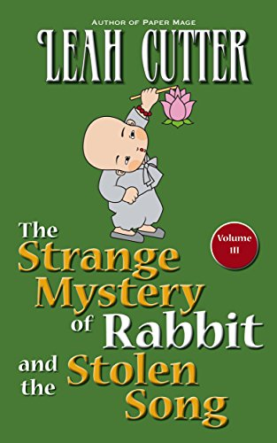 The Strange Mystery of Rabbit and the Stolen Song (Rabbit Stories Book 3)
