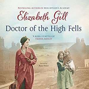Doctor of the High Fells Audiobook