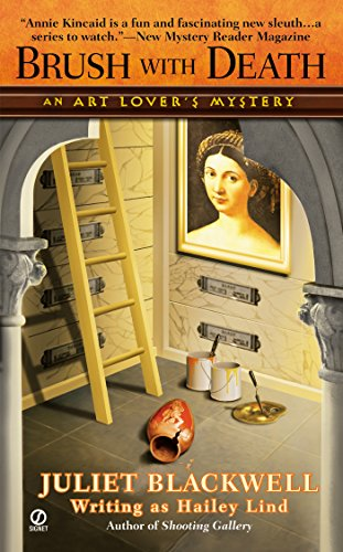 Brush With Death: An Art Lover's Mystery (An Annie Kincaid Mystery Book 3)