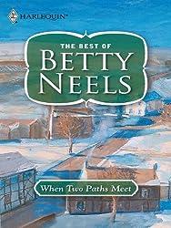 When Two Paths Meet (Best of Betty Neels)