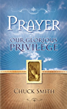 Prayer Our Glorious Privilege