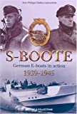 German S-Boote at War, Jean-Philippe Dallies-Labourdette, 2913903495