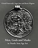 img - for Men, Gods and Masks in Nordic Iron Age Art book / textbook / text book